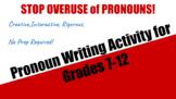 Pronoun Story - Student Fun Activity STOPS overuse of pronouns!