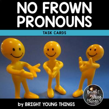Pronoun Task Cards - No Frown Pronouns