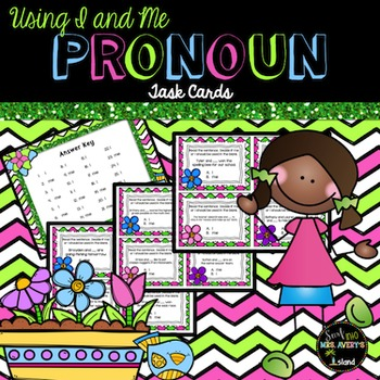 Pronouns:  Using I and Me Task Cards