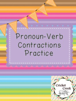 Pronoun-Verb Contractions practice