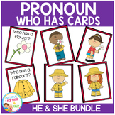 Pronoun Who Has Cards Bundle He & She