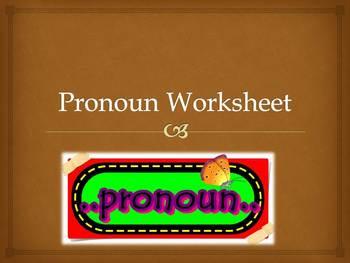 Pronoun Worksheet