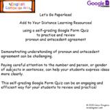 Pronoun and Antecedent Agreement Google Form Quiz- Distanc