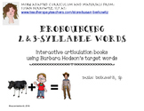 Articulation of 2 and 3 Syllable Words Interactive Books for Speech Therapy