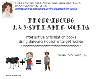 Articulation of 2 and 3 Syllable Words Interactive Books