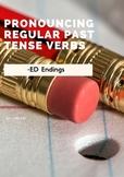 Pronouncing Regular Past Tense Verbs (-ed endings)