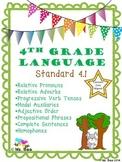 Pronouns, Adverbs, Progressive Verbs, Modal Auxiliaries, Adjectives, etc.
