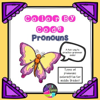 Pronouns Grammar Practice - Color By Code! All Types of Pronouns!