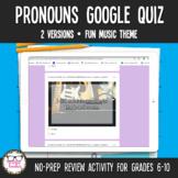 Pronouns Digital Google Quiz   Distance Learning