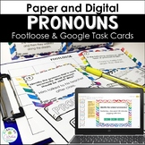 Pronouns Footloose and Google Task Cards Distance Learning