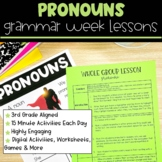 Pronouns | Full Week Lesson Plans for Third Grade