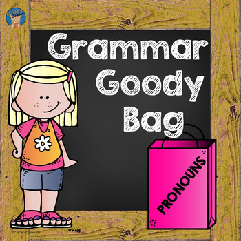 Pronouns Grammar Goody Bag