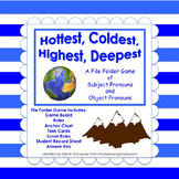 Pronouns:  Hottest, Coldest, Highest, Deepest