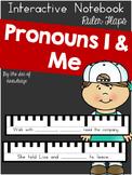 Pronouns I & Me