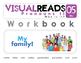 Pronouns II. 05 My (family). Reading Book+Workbook+Flashcards