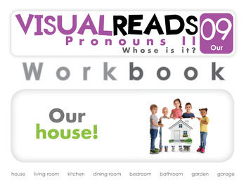 Pronouns II. 09 Our (the house). Reading Book+Workbook+Flashcards
