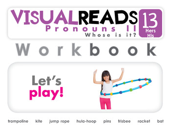 Pronouns II. 13 Hers, His (toys). Reading Book+Workbook+Flashcards