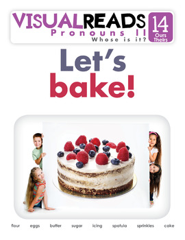 Pronouns II. 14 Ours, Theirs (food) Reading Book+Workbook+Flashcards