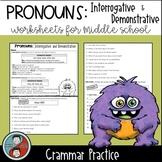 Pronouns: Interrogative and Demonstrative - Grammar Worksheets