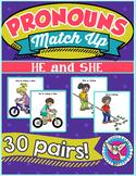 Pronouns Match Up!: He and She