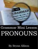 Pronouns - Grammar Mini Lesson - Notes, Practice, Quiz