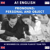 Pronouns: Personal And Object A1 Beginner Lesson Plan For ESL