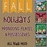 Fall Holidays Pronouns, Places & Possessives
