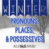 Pronouns, Places & Possessives: Winter