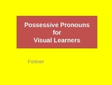 Pronouns: Possessive Pronouns for Visual Learners