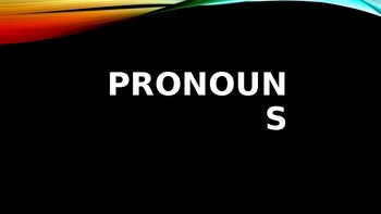 Pronouns Power-Point