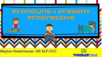 Pronouns + Present Progressive Lesson