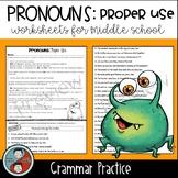 Pronouns: Proper Use - Grammar Worksheets