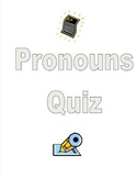 Pronouns Quiz