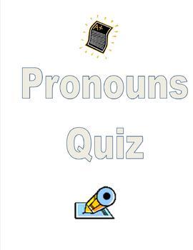 Pronouns Quiz