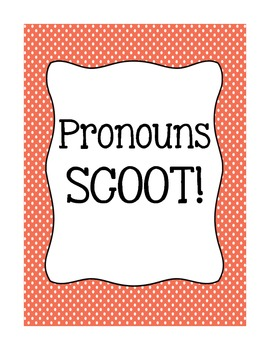 Pronouns SCOOT!