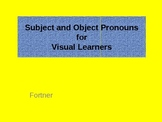 Pronouns: Subject and Object Pronouns for Visual Learners 2