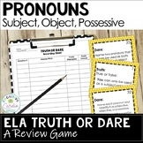 Pronouns Truth or Dare ELA Game
