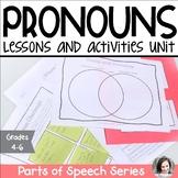 Pronouns Unit - Parts of Speech
