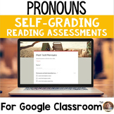 Pronouns SELF-GRADING Assessments for Google Classroom