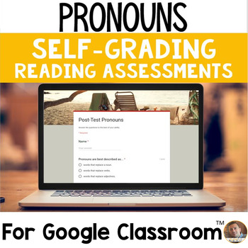Pronouns SELF-GRADING Assessments for Google Classroom