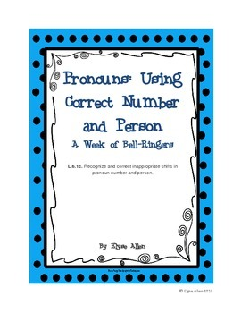 Pronouns:  Using Correct Number and Person:  A Week of Bell Ringers