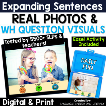 No Print Expanding Sentences Using Visual Cues & WH Questions   Real Photos