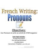 Pronouns Writing Prompt for French Students with Rubric, Vocab and Pre-Writing