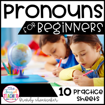 Pronouns for Beginners Practice Sheets