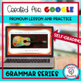 Pronouns for Google Classroom Self Grading - Perfect for D
