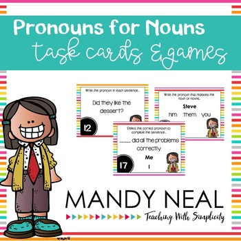 Pronouns for Nouns Grammar Task Cards, Games, and Centers