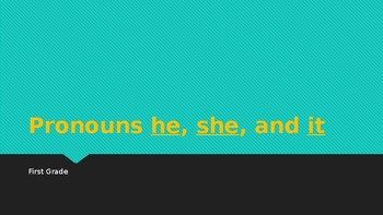 Pronouns he, she and it