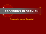 Pronouns in Spanish (All)