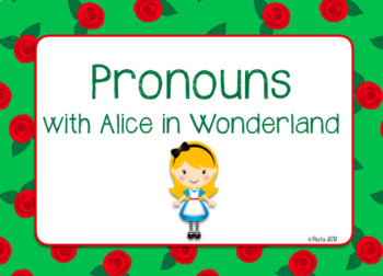 Pronouns with Alice