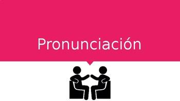 Pronunciación - Normas y práctica (Pronunciation Rules and Practice)